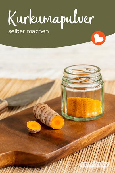 Aus einer Kurkumawurzel lässt sich ein aromatisches, vitaminreiches Kurkumapulver selber machen.