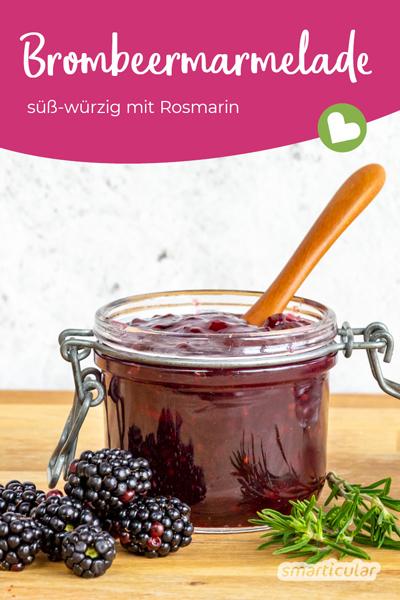 Brombeermarmelade mit Rosmarin - der Klassiker mal anders! Mit diesem einfachen Rezept gelingt die süße, aromatische Brombeerkonfitüre.