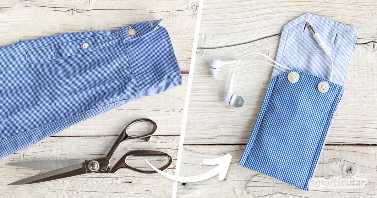 Aus der Manschette eines alten Hemdes lässt sich mit wenig Aufwand ein kleines Täschchen nähen, das zum Verstauen von Kopfhörern, Geld oder einer Chipkarte dient.