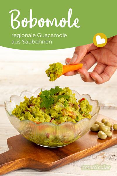 Guacamole ohne Avocado: Aus Saubohnen lässt sich ein ebenso köstlicher Dip zubereiten. So ist Bobomole aus Dicken Bohnen eine regionale Alternative zu Guacamole.