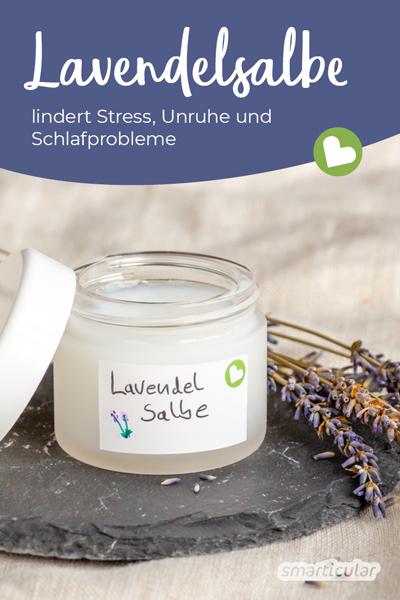 Eine heilkräftige Lavendelsalbe lindert Stress, Unruhe und Einschlafprobleme und lässt sich im Handumdrehen selber machen.