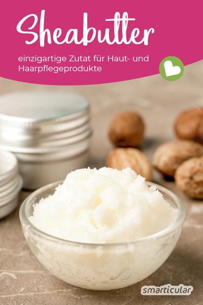 Sheabutter, das Fett aus der Kariténuss, besitzt einzigartige Eigenschaften und wird zur Pflege von Haut und Haar in Cremes und Kosmetik verwendet.