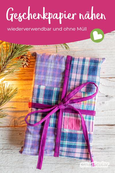 Mit selbst genähtem, wiederverwendbarem Geschenkpapier aus Stoff kannst du Geschenke individuell verpacken und jede Menge Papiermüll sparen.