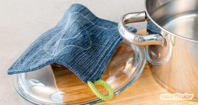 Aus Jeans- und anderen Stoffresten kannst du dekorative Topflappen nähen. Hübsch verziert, eignen sie sich auch als Geschenk.