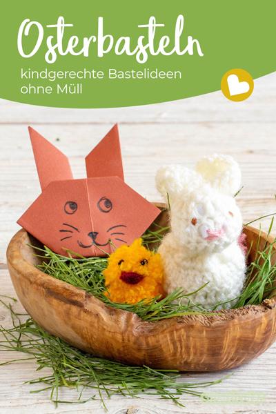 Osterbasteln mit Kindern verkürzt die Wartezeit auf den Osterhasen. Mit diesen tollen und einfachen Bastelideen für die Osterdeko lässt sich außerdem Müll sparen.