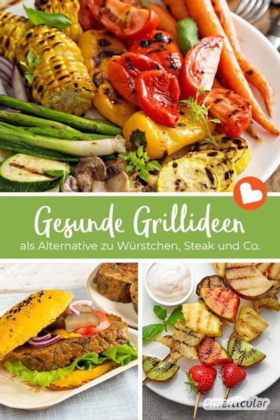 Mit diesen gesunden Grillideen landen bunte und vitalstoffreiche Alternativen auf dem Grillbuffet - für köstliche Vielfalt statt immer nur Würstchen und Co.