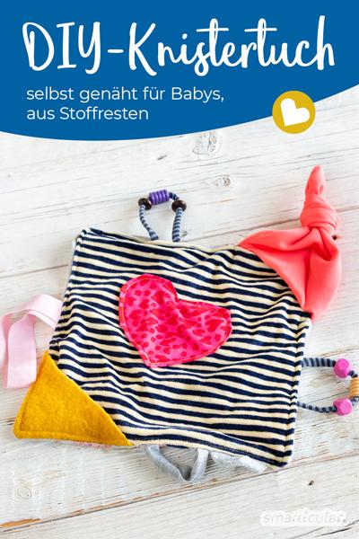 Knistertuch nähen für die Geburt: Babys wollen schmusen, alles in den Mund nehmen und sie lieben knisternde Geräusche. Mit diesem Schnuffeltuch ist all das möglich!